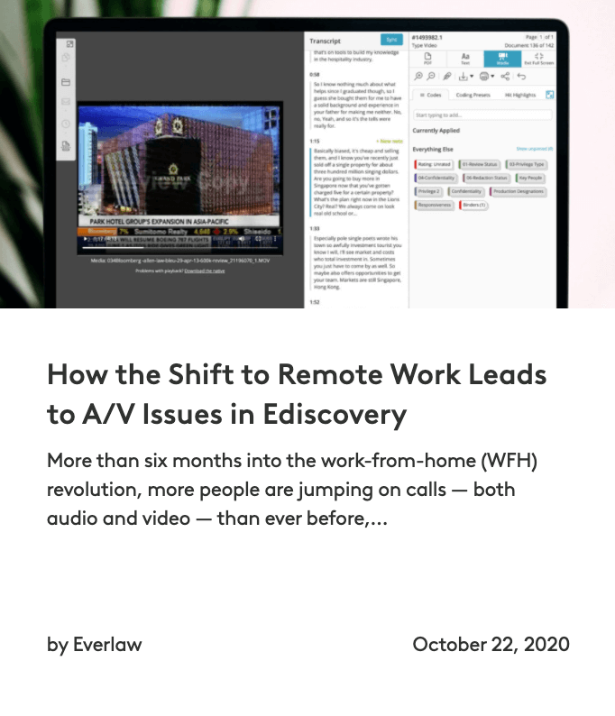 How the Shift to Remote Work Leads to A/V Issues in Ediscovery